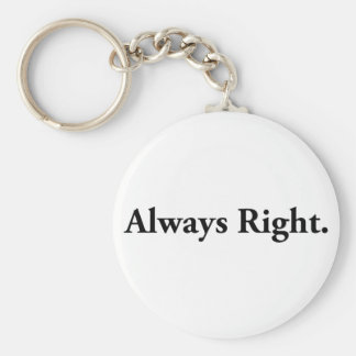 Always Right. Basic Round Button Key Ring