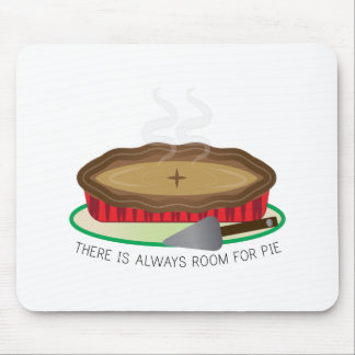 Always Room For Pie Mouse Pads