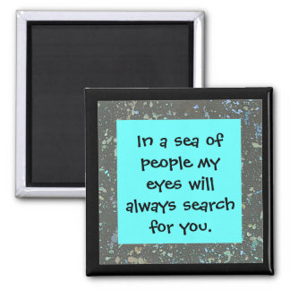 always search for you square magnet