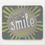 Always Smile Mousemats