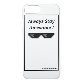 Always stay awesome ! iPhone 8/7 case
