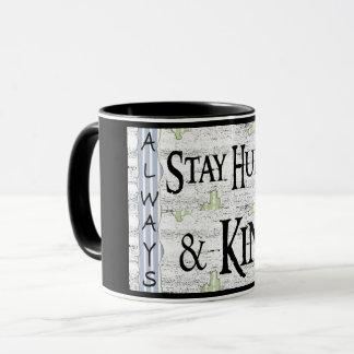 Always Stay Humble & Kind Mug