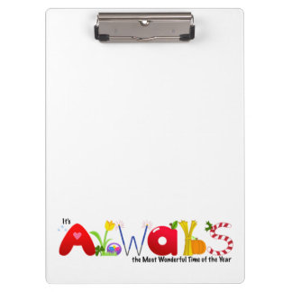 Always the Most Wonderful Time of Year Clipboard