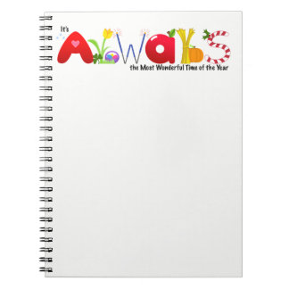 Always the Most Wonderful Time of Year Notebook