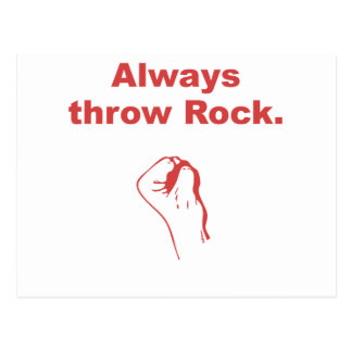Always Throw Rock Post Cards