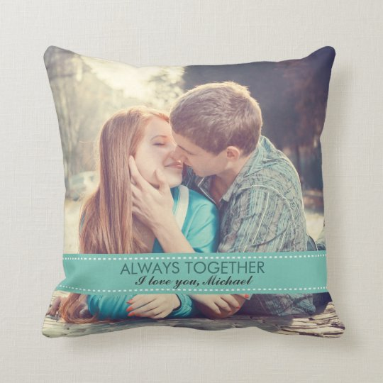 Always Together Modern Custom Photo Romantic Cushion