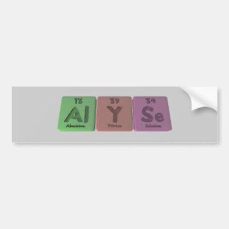 Alyse as Aluminium Yttrium Selenium Bumper Sticker