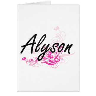 Alyson Artistic Name Design with Flowers Greeting Card