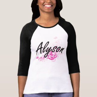 Alyson Artistic Name Design with Flowers T Shirts