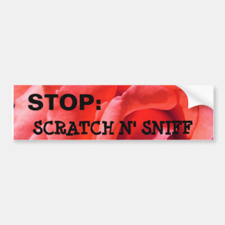 Alyssas nana rose, STOP:, SCRATCH N' SNIFF Bumper Sticker