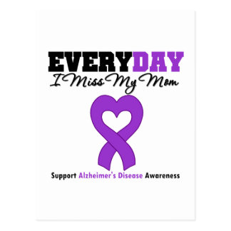 Alzheimer s Disease Every Day I Miss My Mom Post Card