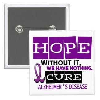 Alzheimer's Disease HOPE 2 Pinback Button