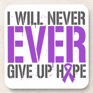 Alzheimer's Disease I Will Never Ever Give Up Hope Coaster