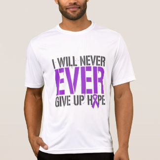 Alzheimer's Disease I Will Never Ever Give Up Hope Tshirts