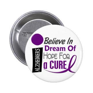 Alzheimer's Disease BELIEVE DREAM HOPE 6 Cm Round Badge