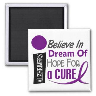 Alzheimer's Disease BELIEVE DREAM HOPE Square Magnet