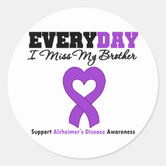 Alzheimer's Disease Every Day I Miss My Brother Round Stickers