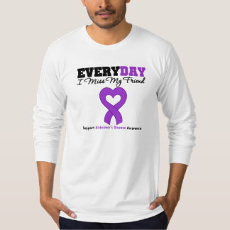Alzheimer's Disease Every Day I Miss My Friend Tshirt