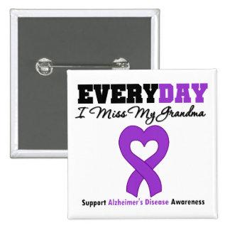Alzheimer's Disease Every Day I Miss My Grandma 15 Cm Square Badge
