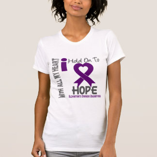 Alzheimers Disease I Hold On To Hope Shirt