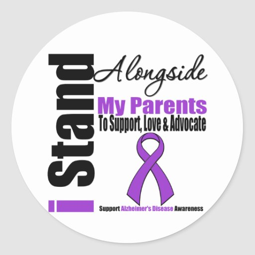 Alzheimers Disease I Stand Alongside My Parents Round Sticker