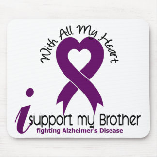 Alzheimers Disease I Support My Brother Mouse Pads