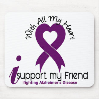 Alzheimers Disease I Support My Friend Mouse Pad