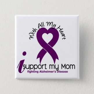 Alzheimers Disease I Support My Mom 15 Cm Square Badge