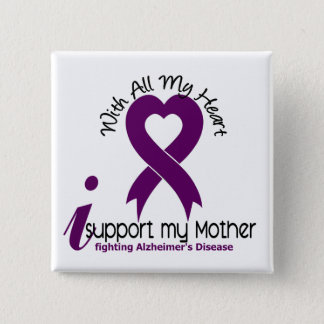 Alzheimers Disease I Support My Mother 15 Cm Square Badge