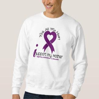 Alzheimers Disease I Support My Mother Sweatshirt