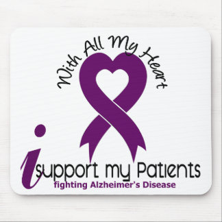 Alzheimers Disease I Support My Patients Mouse Pad