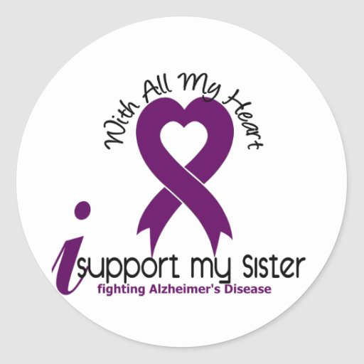 Alzheimers Disease I Support My Sister Round Sticker