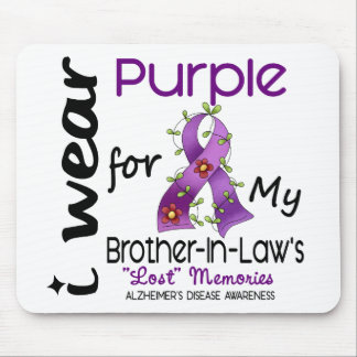 Alzheimers I Wear Purple For My Brother-In-Law 43 Mouse Pad