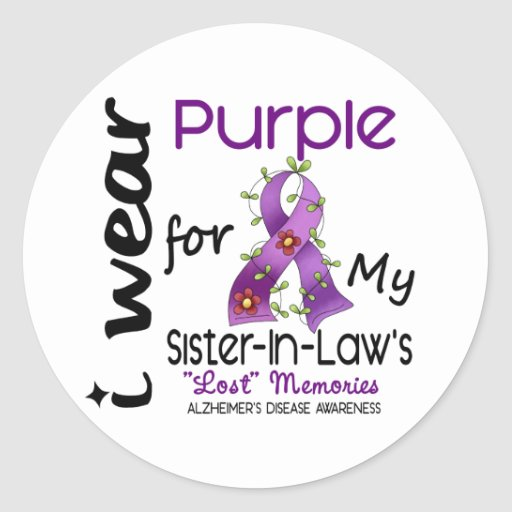 Alzheimers I Wear Purple For My Sister-In-Law Stickers