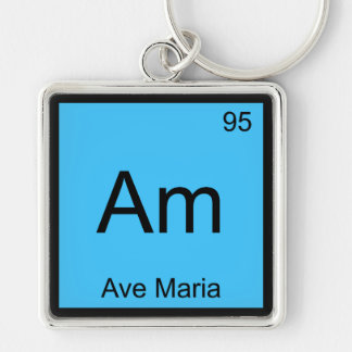 Am - Ave Maria Chemistry Element Symbol Funny Tee Keychains