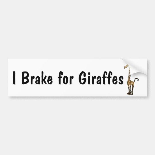 AM- I Brake for Giraffes Bumper Sticker