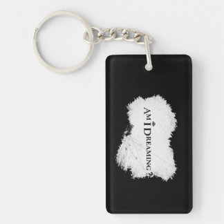 Am I Dreaming? Keychain Rectangle Double Sided Blk