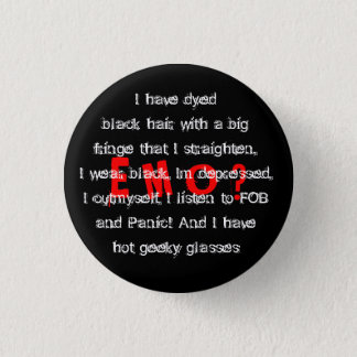 am i E M O ? 3 Cm Round Badge