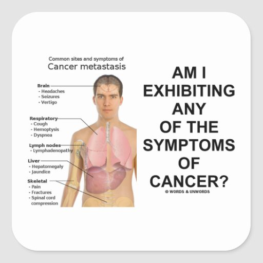 Am I Exhibiting Any Symptoms Of Cancer? Sticker