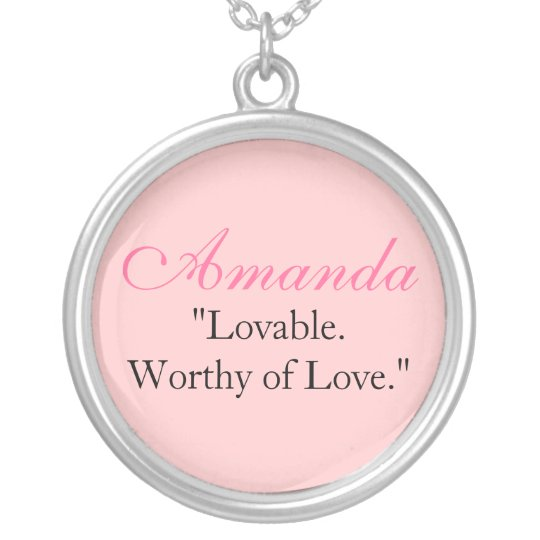 "Amanda ""Loveable.Worthy of Love."" Silver Plated Necklace"