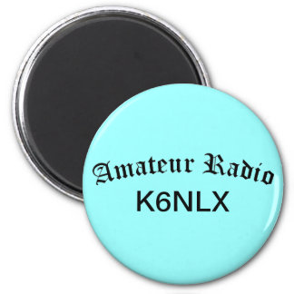 Amateur Radio and Call Sign 6 Cm Round Magnet