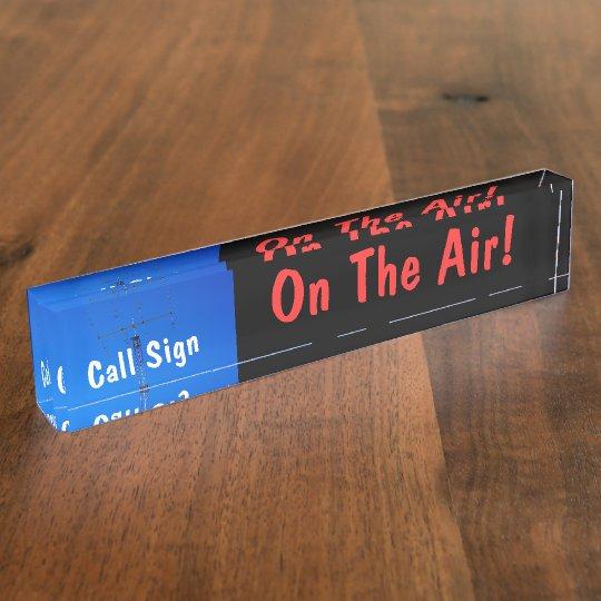 Amateur Radio Call Sign On Air Name Plates