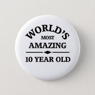 Amazing 10 year old 6 cm round badge