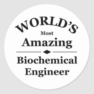 Amazing biochemical Engineer Round Sticker
