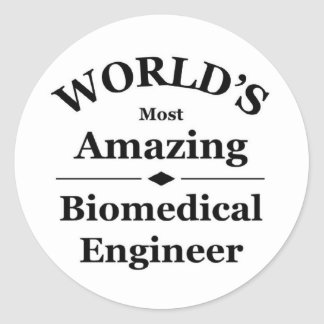 Amazing Biomedical Engineer Round Sticker