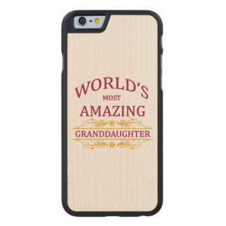 Amazing Granddaughter Carved® Maple iPhone 6 Case