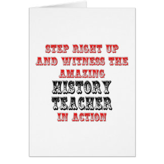 Amazing History Teacher In Action Card
