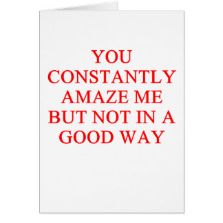 amazing insult greeting card