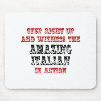 Amazing Italian In Action Mouse Pad