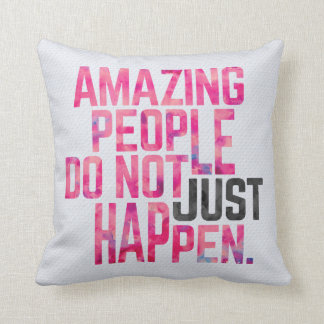 Amazing People Quote Cushion